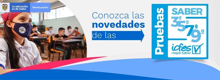 El Ministerio de Educación y el Icfes retoman aplicación de las pruebas Saber 3°, 5°, 7° y 9°